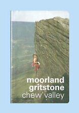 MOORLAND GRITSTONE, CHEW VALLEY Editor Geoff Milburn 2001. Wipe Clean Softback.
