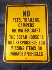 No Pets Trailers Campers Watercraft Ocean House Sign ManCave Summer Cottage