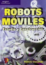 Robots moviles - estudio y construccion