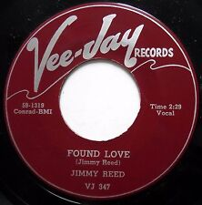 JIMMY REED 45 Found Love / Where Can You Be VG++ r&b bb3419
