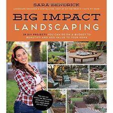 Big Impact Landscaping by Bendrick, Sara | Paperback Book | 9781624143397 | NEW