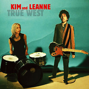 """Kim and Leanne : True West VINYL 12"""" Album (2014) ***NEW*** Fast and FREE P & P"""