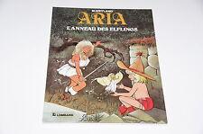 Aria T6 L'anneau des Elflings EO / Weyland // Le Lombard