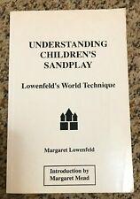 Understanding Children's Sandplay - Lowenfeld - 1993