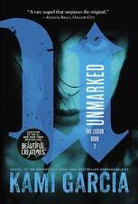 Unmarked (The Legion), Garcia, Kami, Good Condition, Book