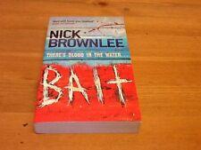 Bait By Nick Brownlee Paperback Novel