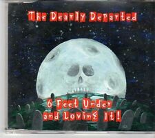 (EX775) The Dearly Departed, 6 Feet Under And Loving It! - DJ CD