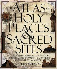 Atlas Of Holy Places & Sacred Sites Wilson, Colin Hardcover