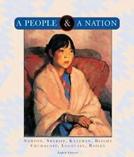 A People and a Nation : A History of the United States by Carol Sheriff, David W