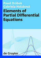 Elements of Partial Differential Equations (De Gruyter Textbook) by Pavel Drabek