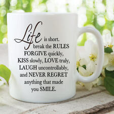 Life Is Short Quote Mug Rules Forgive Kiss Laugh Love Coffee Cups 11oz WSDMUG551
