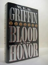 Blood and Honor by W. E. B. Griffin (1996, Hardcover) 1st Printing