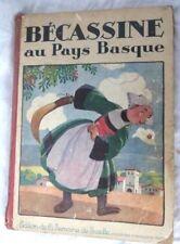 Bécassine au pays basque EO 1925 Caumery Pinchon