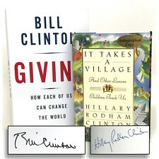 """Bill Clinton & Hillary Clinton SIGNED Book LOT - """"Giving"""" & """"It Takes A Village"""""""