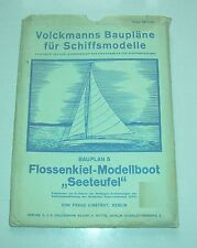 Volckmann Bauplan Flossenkiel - Modellboot Seeteufel um 1940 !