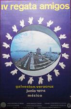 Original Poster Mexico Veracruz USA Galveston 4 Regata Amigos Friends Race 1974