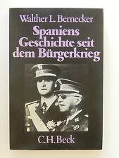 Walther L Bernecker Spaniens Geschichte seit dem Bürgerkrieg Beck