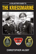 A Collector's Guide to the Kriegsmarine (Collectors guide to), Ailsby, Christoph