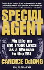Special Agent : My Life on the Front Lines As a Woman in the FBI, Candice DeLong