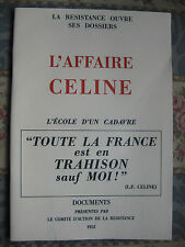 1952 L'affaire Céline l'école d'un cadavre Comité d'action de la résistance