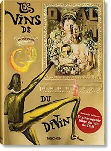 Salvador Dalí ; Les vins de Gala
