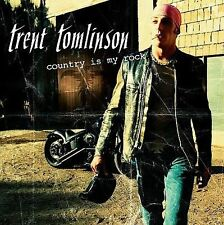 Country Is My Rock by Trent Tomlinson Low P&H