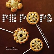 Pie Pops by Carol Hilker Hardcover Book (English)