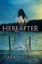 Hereafter, Tara Hudson, Good Condition, Book