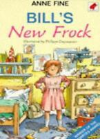 Bill's New Frock,Anne Fine, Philippe Dupasquier