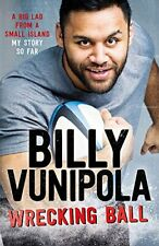 New listing Wrecking Ball: A Big Lad From a Small Island - My Story So... by Vunipola, Billy