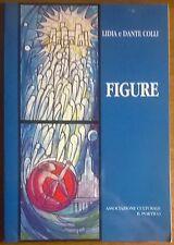 Figure - Lidia e Dante Colli - 2000, Associazione Culturale Il Portico - L