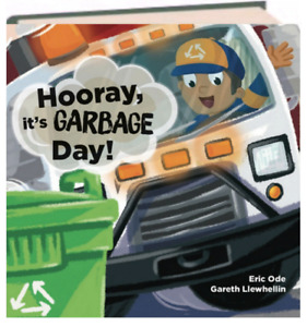 Hooray, it's Garbage Day! Eric Ode (Hardcover) FREE shipping $35