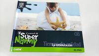 EL MANUAL DE SUPER NANNY LA ESTIMULACION VOLUMEN 8 LIBRO + DVD SERIE TV