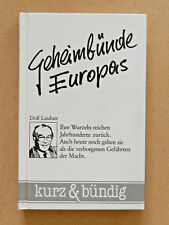 Dolf Lindner Geheimbünde Europas kurz & bündig