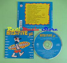 CD HITS ON FIVE SEI compilation 1993 MOLELLA 883 DIGITAL BOY (C22) no mc lp dvd