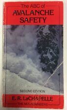 The ABC of Avalanche Safety 1985 Paperback Edward R LaChapelle PreownedBook.com