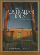 THE AUSTRALIAN HOUSE  TROPICAL NORTH by Balwant Saini 1994 Hc Dj Photos by Joyce