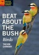 NEW Beat About the Bush: Birds by Trevor Carnaby
