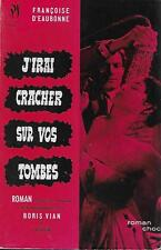 VERNON SULLIVAN - BORIS VIAN / J'IRAI CRACHER SUR VOS TOMBES - SEGHERS -1959-