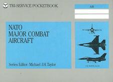 NATO MAJOR COMBAT AIRCRAFT USAF USN USMC RCAF RAF LUFTWAFFE FRANCE NETHERLANDS