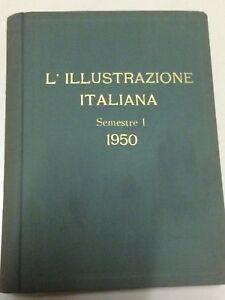 ILLUSTRAZIONE ITALIANA anno 1950  volume 1 gennaio - giugno  rilegato vintage