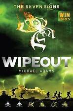 Seven Signs: #3 Wipeout by Michael Adams (Paperback, 2017)