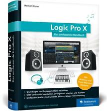 Logic Pro X von Heiner Kruse (2017, Gebundene Ausgabe)