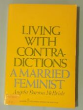 """Living with Contradictions. A Married Feminist"" ~ McBRIDE ~ NEAR MINT, UNREAD!"