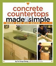 Concrete Countertops Made Simple: A Step-By-Step Guide [With DVD] (Mixed Media P