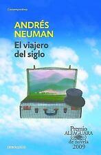 El Viajero del Siglo / Traveler of the Century: A Novel (Paperback or Softback)