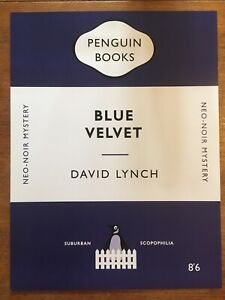 David Lunch's Blue Velvet Movie/Book Mashup Fan Art. 30x40cm High Quality Print