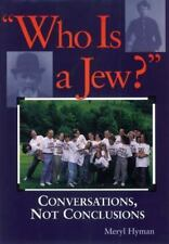 New, Who Is a Jew?: Conversations, Not Conclusions, Meryl Hyman, Book