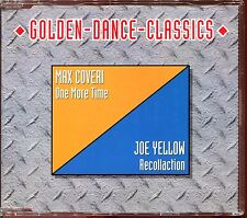 MAX COVERI (ONE MORE TIME) JOE YELLOW (RECOLLECTION) ITALO DISCO CD MAXI [1350]
