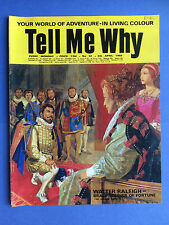 TELL ME WHY - Walter Raleigh brave soldat of Fortune - N°32 AVRIL 1969